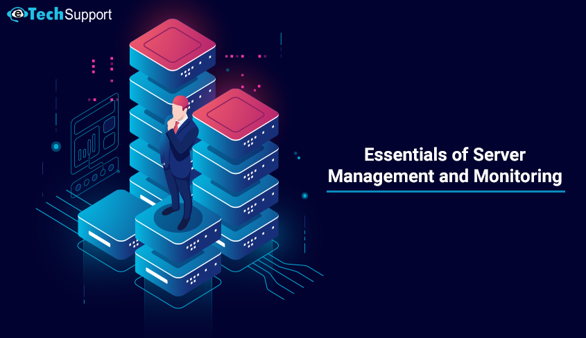 Essentials of Server Management and Monitoring