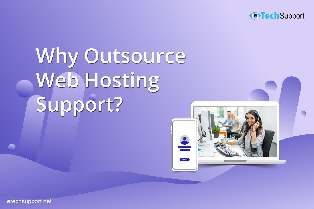Why Outsource Web Hosting Support?