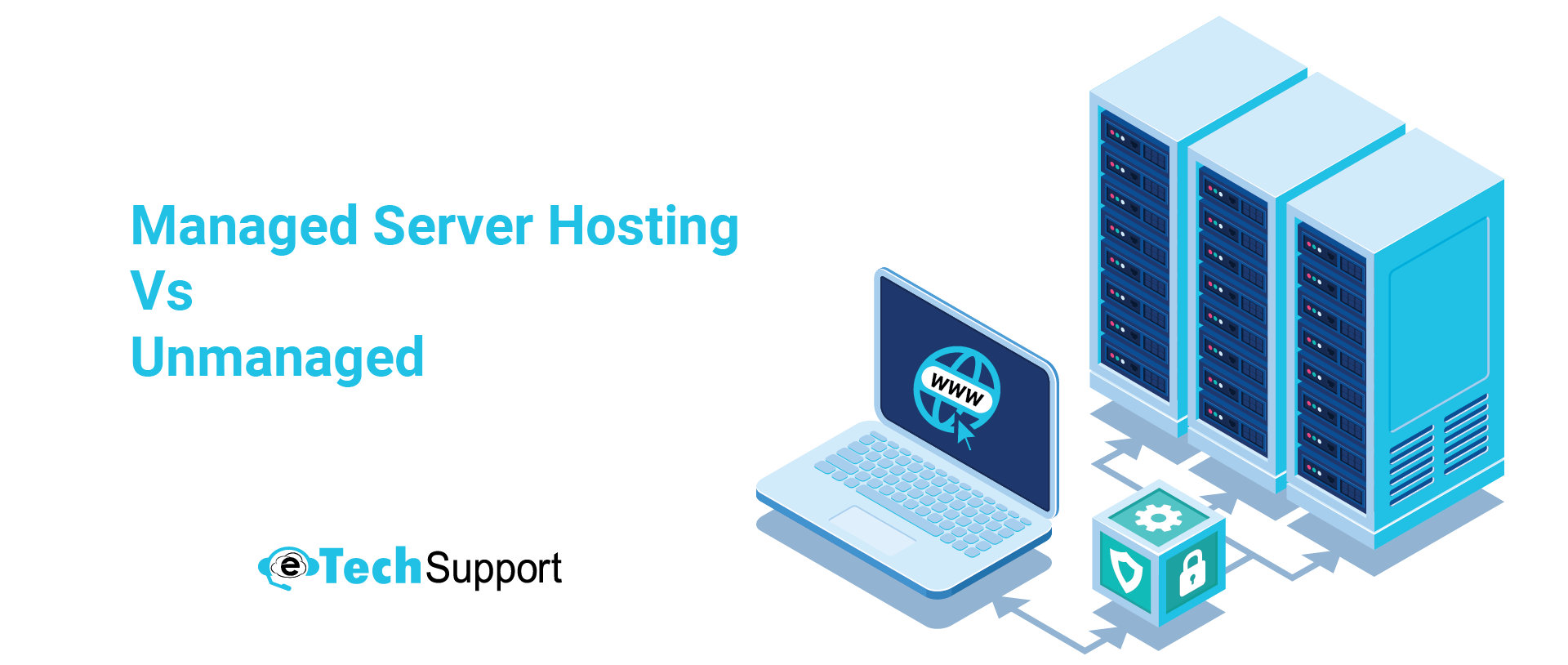Managed-Server-Hosting-vs-Unmanaged